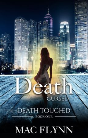 Death Embraced (Death Touched, Book One) by MacFlynn