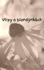 Vtipy o blondýnkách by Vojta211