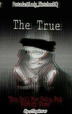 The True. [ErrorInk] by mayte1649
