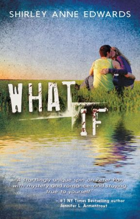 About: What If by ShirleyAnneEdwards