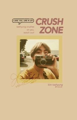 crush zone | taehyung.