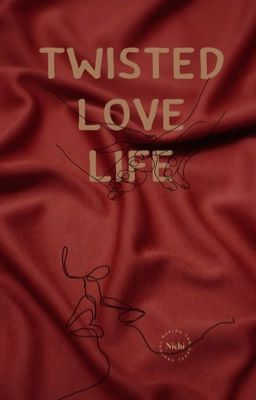 Twisted Love Life