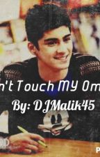 Don't touch MY omega (zarry/zouis/ziam/ziall/ zianourry) (Completed) by djmailk45