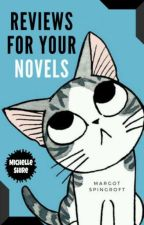 Reviews for your novels  by MargotS25