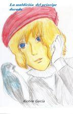 La maldición del principe dorado by Kiohne