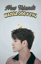 New Friends (Wanna One X You) by Seoseo5