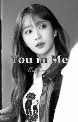 [Hajung] [Longfic] [PG-13] You in me