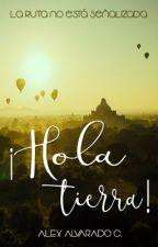 ¡Hola Tierra! by AlexAlvaradoC