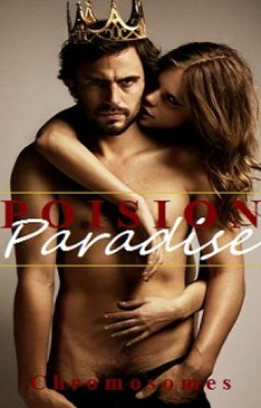 Poison Paradise (R Rated)
