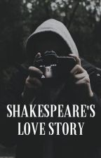 Shakespeare's Love Story by CanCallMeQueenBee