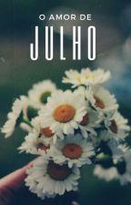 Amor de Julho by jooliveirax