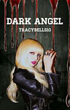 Dark Angel (Liskook Fanfic) by tracybells10
