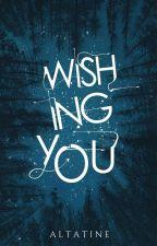 Wish by Altatine