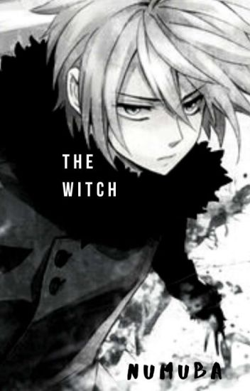THE WITCH (ongoing)