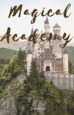 Magical Academy {On-Going} by bangtan-bby