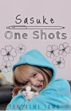 Sasuke one-shots by Yondaime_sama