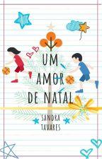 Um Amor de Natal by sandratavares_