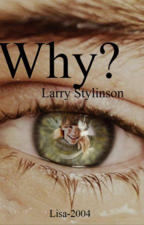 Why? {L.S.} by Lisa-LT-HS