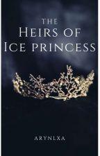 The Heirs Of Ice Princess by arynlxa