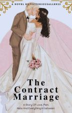 The contract Marriage  by VictoriousAllen22