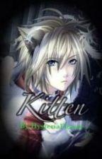 Kitten(BoyxBoy) by HysteriaFlower