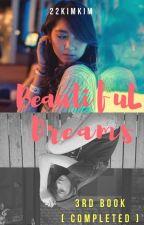 Beautiful Dreams by 22kimkim