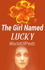 The Girl Named Lucky by WorldofPedz