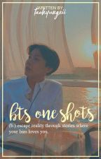 bts one shots  ✓ by taehyungxii
