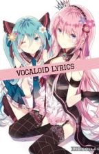 Vocaloid Lyrics by GirlyKawaiiDesu