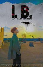 Imaginary Boyfriend [BTS Hoseok Fanfiction] by Malberrylover