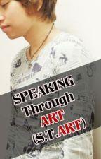Speaking Through ART (S.T.ART) by RAYKOSEN