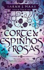(1) Corte de Espinhos e Rosas(Oficial)✔ by Sarah15476268