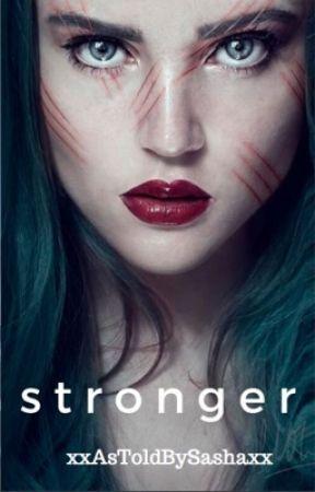 Stronger by xxAsToldBySashaxx