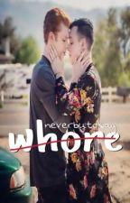 Whore || LGBT by neverbutokay