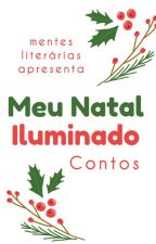 Meu Natal Iluminado (Completo) by MentesLiterariasBr