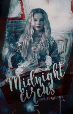 Đọc truyện Midnight Circus.