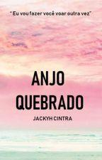 Anjo Quebrado  by jackyh_cintra