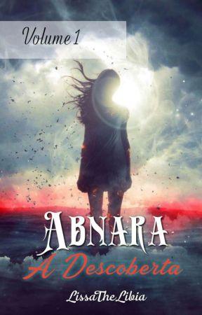 Abnara- A Descoberta by LissaTheLibia