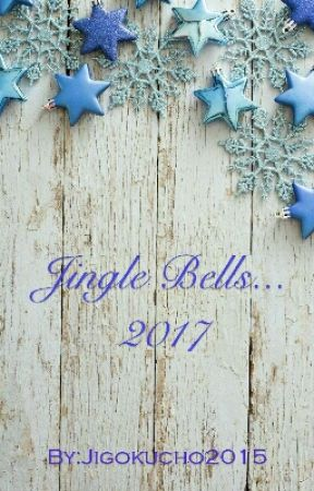 Jingle Bells 2017 by Jigokucho2015