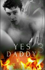 ❤Yes daddy 3!❤ (S.M) by Sophibler