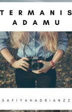 [CO] Termanis Adamu ✔  by SafiyahAdrianzz
