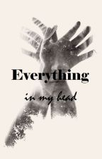 everything in my head by L-I-T-S