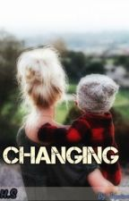 Changing.. (com Harry Styles) by Joyviana1