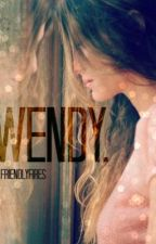 Wendy. (Wattys2015) by friendlyfires