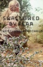 Swallowed By Fear by twentyoneleprechauns