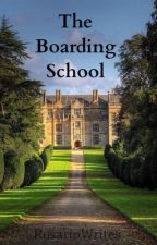 The Boarding School | h.s by RosarioWrites