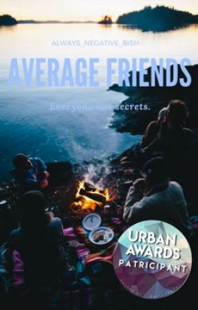 Just Your Average Friends. by always_negative_bish