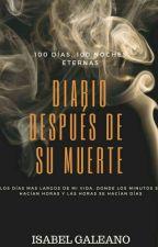 Diario después de su muerte by IsabelGaleano9