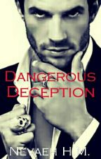 Dangerous Deception by VANITYstarrSIXX