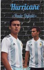 Hurricane «Paulo Dybala» by pauloswife